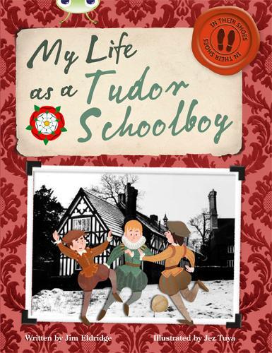 Bug Club Non-fiction Grey B/4C My Life as a Tudor Schoolboy 6-pack - BUG CLUB