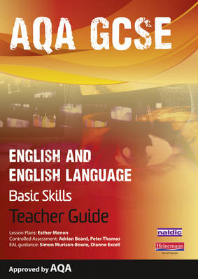 AQA GCSE English and English Language Teacher Guide: Improve Basic Skills - AQA GCSE English, Language, & Literature