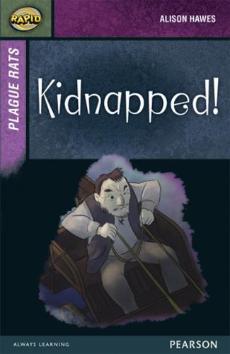 Rapid Stage 7 Set A: Plague Rats: Kidnapped! - Rapid Upper Levels (Paperback)