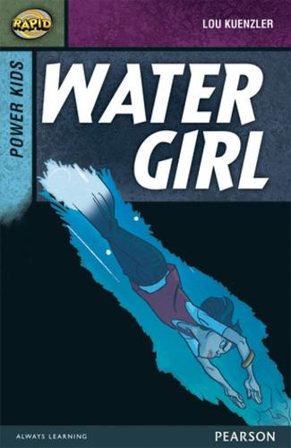 Rapid Stage 7 Set A: Power Kids: Water Girl - Rapid Upper Levels (Paperback)