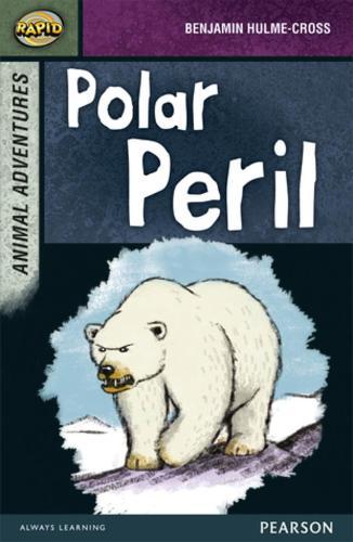 Rapid Stage 7 Set B: Animal Adventures: Polar Peril - Rapid Upper Levels (Paperback)