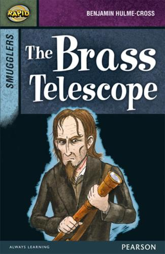 Rapid Stage 8 Set B: Smugglers: The Brass Telescope - Rapid Upper Levels (Paperback)