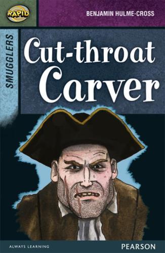 Rapid Stage 8 Set B: Smugglers: Cut-throat Carver - Rapid Upper Levels (Paperback)