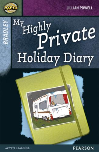 Rapid Stage 9 Set A: Bradley: My Highly Private Holiday Diary - Rapid Upper Levels (Paperback)