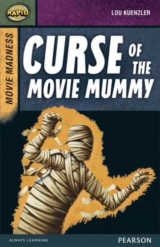 Rapid Stage 9 Set B: Movie Madness: Curse of the Movie Mummy - Rapid Upper Levels (Paperback)
