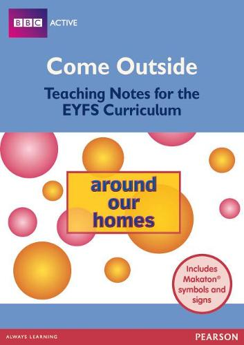 Homes Come Outside EYFS Teachers Pack - BBCA EYFS Makaton