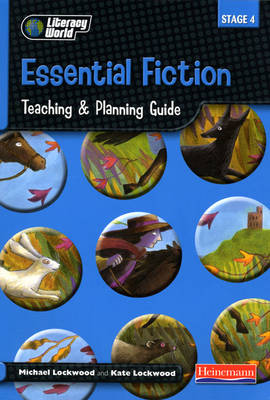 Literacy World Stage 4 Fiction: Essential Teaching & Planning Guide Scotland/NI Version - LITERACY WORLD NEW EDITION (Spiral bound)