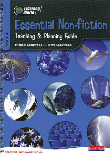 Literacy World Stage 4 Non Fiction: Essential Teaching & Planning Guide Scotland/NI Vers - LITERACY WORLD NEW EDITION (Spiral bound)