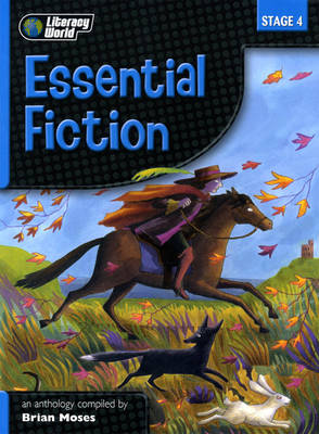 Literacy World Stage 4 Fiction Essential Anthology 6 Pack - LITERACY WORLD NEW EDITION
