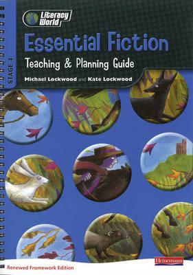 Literacy World Stg 4: Essential Fiction Teaching & Planning Guide Framework England/Wales - LITERACY WORLD NEW EDITION (Spiral bound)