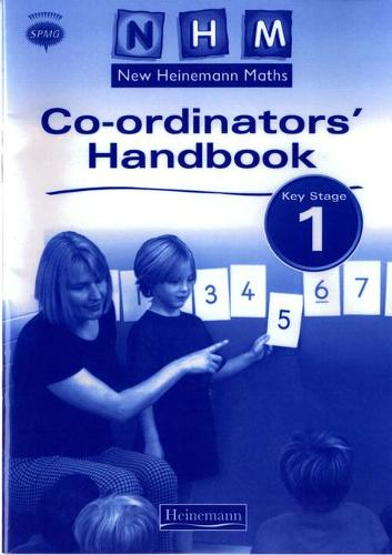 New Heinemann Maths Key Stage 1 Co-ordinator's Handbook - NEW HEINEMANN MATHS (Paperback)