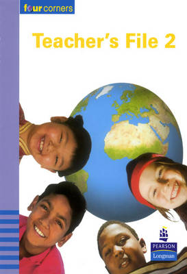 Four Corners Teacher File 2: Years 3-4 - Four Corners (Spiral bound)