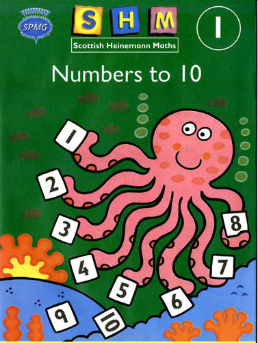 Scottish Heinemann Maths 1, Number to 10 Activity Book (single) - SCOTTISH HEINEMANN MATHS (Paperback)
