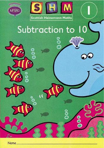 Scottish Heinemann Maths 1: Subtraction to 10 Activity Book 8 Pack - SCOTTISH HEINEMANN MATHS