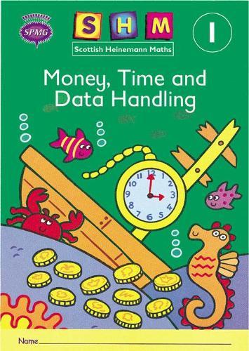 Scottish Heinemann Maths 1: Money, Time and Data Handling Activity Book 8 Pack - SCOTTISH HEINEMANN MATHS