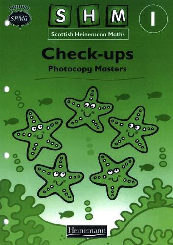 Scottish Heinemann Maths 1, Check-up Workbook PCMs - SCOTTISH HEINEMANN MATHS