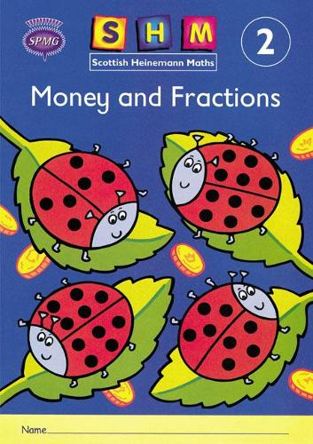 Scottish Heinemann Maths 2: Money and Fractions Activity Book 8 Pack - SCOTTISH HEINEMANN MATHS
