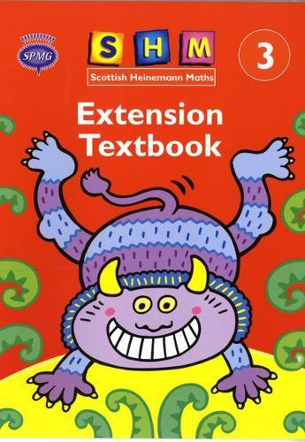 Scottish Heinemann Maths 3: Extension Textbook - SCOTTISH HEINEMANN MATHS (Paperback)