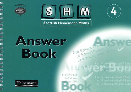 Scottish Heinemann Maths 4: Answer Book - SCOTTISH HEINEMANN MATHS (Paperback)