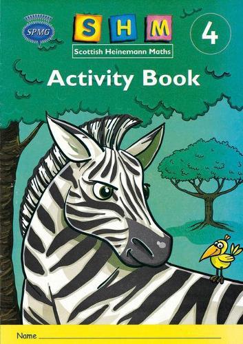 Scottish Heinemann Maths 4: Activity Book 16PK - SCOTTISH HEINEMANN MATHS