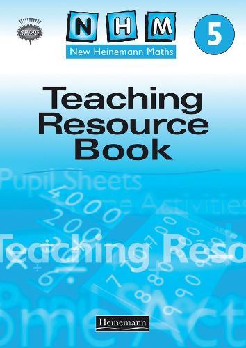 New Heinemann Maths Yr5: Teachers Resource Book - NEW HEINEMANN MATHS (Spiral bound)