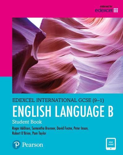 Edexcel International GCSE (9-1) English Language B Student Book: print and ebook bundle - Edexcel International GCSE