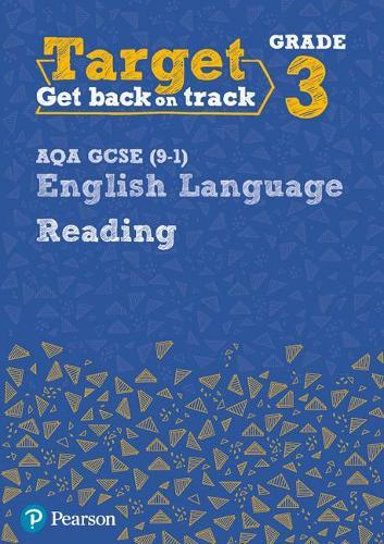 Target Grade 3 Reading AQA GCSE (9-1) English Language Workbook: Target Grade 3 Reading AQA GCSE (9-1) English Language Workbook - Intervention English (Paperback)
