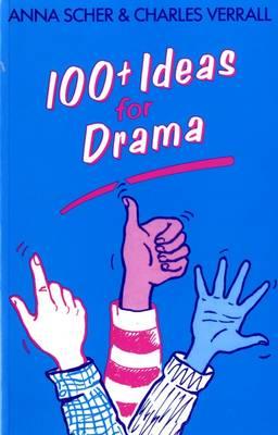 Hundred Plus Ideas For Drama - 100 Plus Ideas for Drama (Paperback)