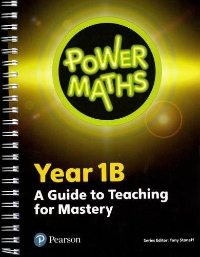 Power Maths Year 1 Teacher Guide 1B - Power Maths Print (Spiral bound)