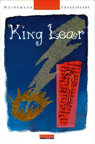 Heinemann Advanced Shakespeare: King Lear - Heinemann Advanced Shakespeare (Paperback)