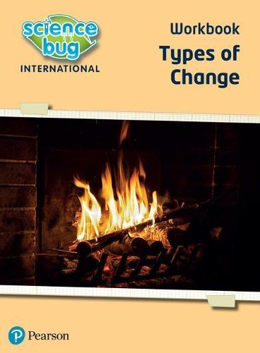 Science Bug: Types of change Workbook - Science Bug (Paperback)
