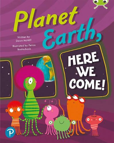 Bug Club Shared Reading: Planet Earth, Here We Come! (Reception) - Bug Club Shared Reading (Paperback)