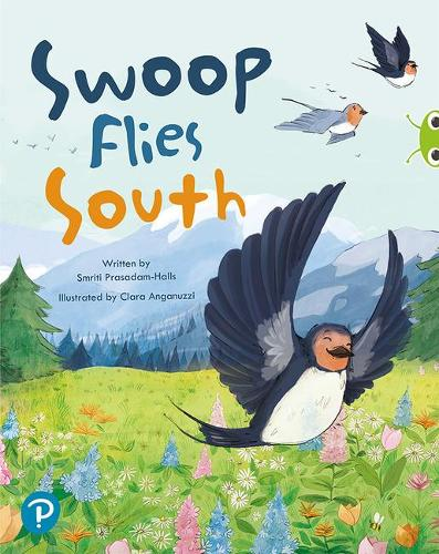 Bug Club Shared Reading: Swoop Flies South (Year 1) - Bug Club Shared Reading (Paperback)