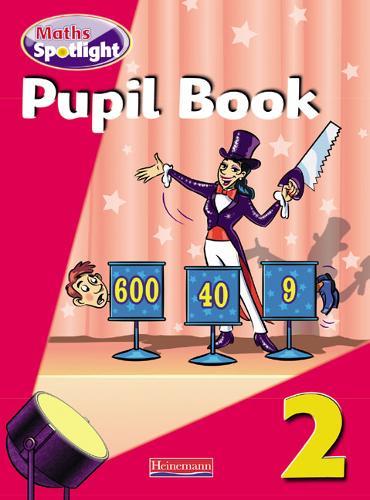 Maths Spotlight Year 2 Pupil Book - MATHS SPOTLIGHT (Paperback)