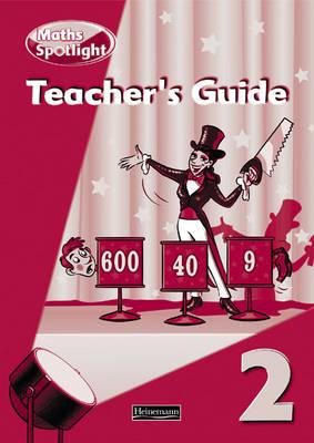 Maths Spotlight: Year 2 Teachers Book - Maths Spotlight (Spiral bound)