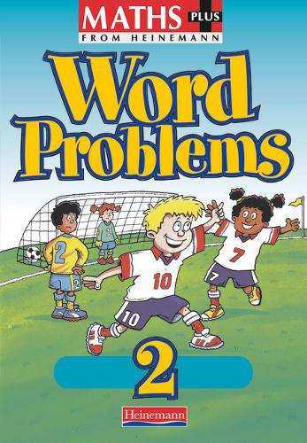 Maths Plus Word Problems 2: Pupil Book (8 pack) - MATHS PLUS WORD PROBLEMS