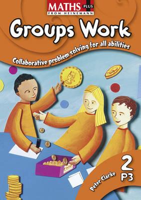 Maths Plus: Groups Work 2 - Maths Plus Groups Work (Spiral bound)