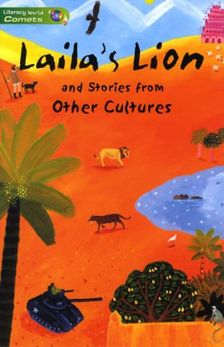 Literacy World Comets St3 Stories1 Laila's Lion - LITERACY WORLD COMETS (Paperback)