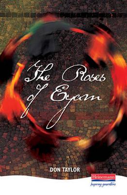 The Roses Of Eyam - Heinemann Plays For 14-16+ (Hardback)