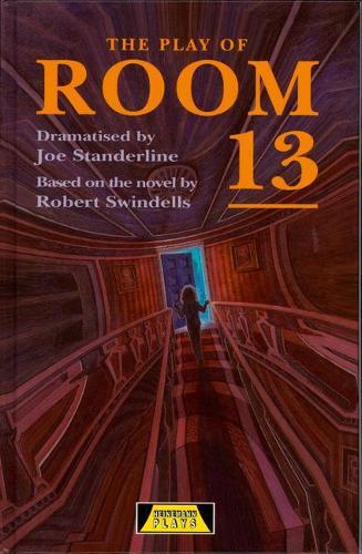 The Play Of Room 13 - Heinemann Plays For 11-14 (Hardback)
