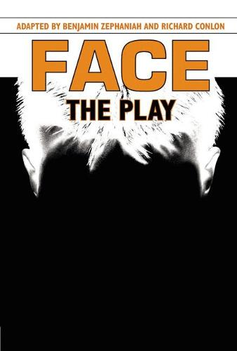 Face: The Play - Heinemann Plays For 11-14 (Hardback)