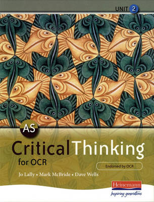AS Critical Thinking for OCR Unit 2 - OCR GCE Critical Thinking 2008 (Paperback)