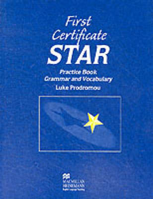 First Certificate Star: Practice Book without Key (Paperback)