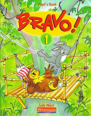 Bravo!: Bk. 1: A Complete English Course for Junior A - Bravo! S. (Paperback)