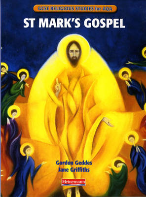 GCSE Religious Studies for AQA A: St Mark's Gospel - GCSE Religious Studies for AQA (Paperback)