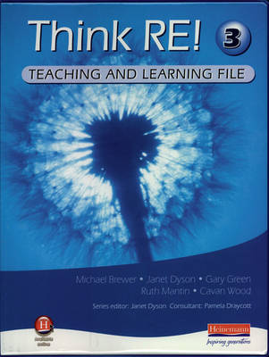 Think RE: Teaching & Learning File 3 - Think RE!