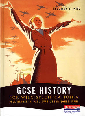 A GCSE History for WJEC Specification - WJEC GCSE History (COMET) (Paperback)