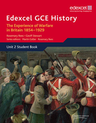 Edexcel GCE History AS Unit 2 C1 The Experience of Warfare in Britain: Crimea, Boer and the First World War, 1854-1929 - Edexcel GCE History (Paperback)