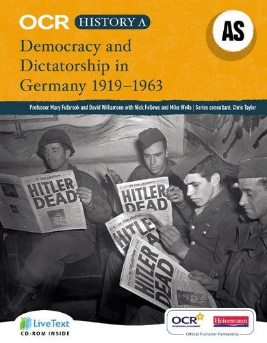 OCR A Level History A: Democracy and Dictatorship in Germany 1919-1963 - OCR GCE History A