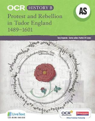 OCR A Level History B: Protest and Rebellion in Tudor England 1489-1601 - OCR GCE History B
